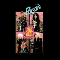 Poison Talk Dirty to Me (2006 - Remaster)