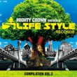 VARIOUS MIGHTY CROWN -THE FAR EAST RULAZ- presents LIFESTYLE RECORDS COMPILATION Vol.3