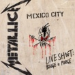 Metallica Live Sh*t: Binge & Purge [Live In Mexico City]