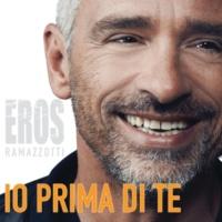 Eros Ramazzotti Io Prima Di Te