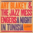Art Blakey And The Jazz Messengers A Night in Tunisia (The Rudy Van Gelder Edition)