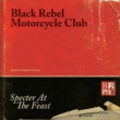 Black Rebel Motorcycle Club Specter At The Feast [Japanese Version]