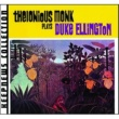Thelonious Monk Plays Duke Ellington [Keepnews Collection] [Remastered]