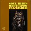 Cal Tjader C.TJADER/SOUL BIRD:W