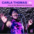 Carla Thomas CARLA THOMAS/BOHEMIA