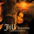 Jill Johnson Flirting With Disaster
