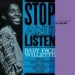 Baby Face Willette Stop And Listen (Rudy Van Gelder Edition)