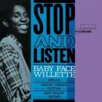 """Baby Face"" Willette Stop And Listen (Rudy Van Gelder Edition) (2009 Digital Remaster)"