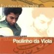 Paulinho Da Viola Eu Sou O Samba - Paulinho Da Viola