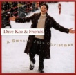 Dave Koz A Smooth Jazz Christmas