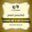 Janet Paschal A Strange Way To Save The World (Studio Track)