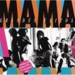 """Mama Mama """"Grandes Exitos"""""""