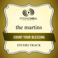 The Martins Count Your Blessings (High Key-Studio Track w/o Background Vocals)