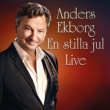 Anders Ekborg En stilla jul [Live]