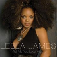 Leela James Tell Me You Love Me [Album Version]