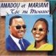 Amadou & Mariam Tje Ni Mousso