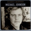 Michael Johnson Bluer Than Blue (2001 - Remaster)