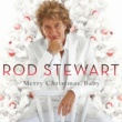 Rod Stewart Merry Christmas, Baby [Deluxe Edition]