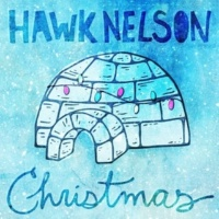 Hawk Nelson Joy to the World