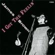 James Brown I Got The Feelin'