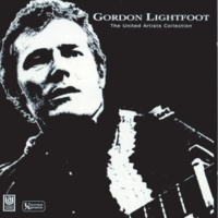 Gordon Lightfoot If You Got It