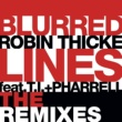 ロビン・シック/T.I./ファレル・ウィリアムス Blurred Lines (feat.T.I./ファレル・ウィリアムス) [Laidback Luke Remix]