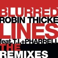ロビン・シック/T.I./ファレル・ウィリアムス Blurred Lines (feat.T.I./ファレル・ウィリアムス) [DallasK Remix]