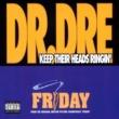 Dr Dre Keep Their Heads Ringin'