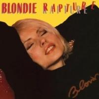 Blondie Rapture (2002 -Remaster)