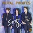 Royal Pirates Shout Out