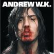 Andrew W.K. ANDREW WK/I GET WET