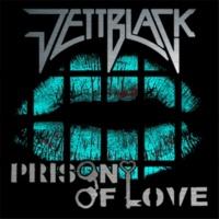ジェットブラック Prison Of Love