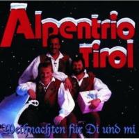 Alpentrio Tirol Festliches Präludium