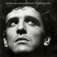 Killing Joke Adorations (The Supernatural Mix) (2007 Digital Remaster)