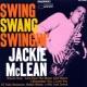 Jackie McLean Swing, Swang, Swingin'