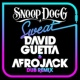 Snoop Dogg vs. David Guetta Sweat (David Guetta & Afrojack) [Dubstep Remix]