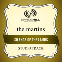 The Martins Silence Of The Lambs (High Key Performance Track Without Background Vocals)