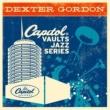 Dexter Gordon The Capitol Vaults Jazz Series