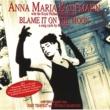 Anna Maria Kaufmann Blame It On The Moon