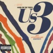 Us3 Hand On The Torch - 20th Anniversary Edition