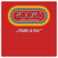 Room 5 Featuring Oliver Cheatham Music & You (Full Intention Club Mix) (Feat. Oliver Cheatham)