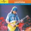 サンタナ Classic Santana - The Universal Masters Collection