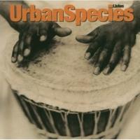 Urban Species The Experience [Edit Version]