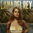 Lana Del Rey Born To Die - The Paradise Edition