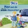 Max 04: Max und die kl(r)asse Klassenfahrt