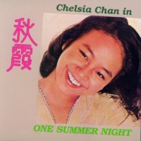"チェルシア・チャン/Kenny Bee One Summer Night [From ""Chelsia My Love""]"