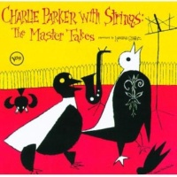 Charlie Parker チャーリー・パーカー・ウィズ・ストリング