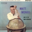 Matt Monro Love Is The Same Anywhere