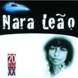 ナラ・レオン 20 Grandes Sucessos De Nara Leao
