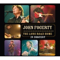 John Fogerty The Long Road Home - In Concert